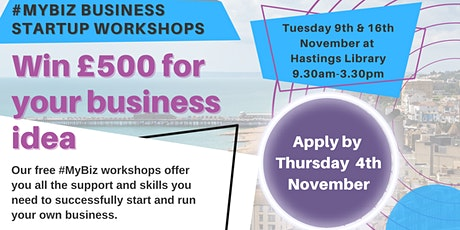 My Biz - Free Business Start-up Workshop for Hastings & Bexhill Residents tickets