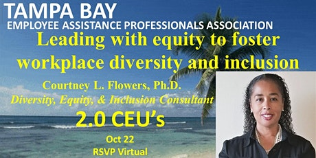 Leading with equity to foster workplace diversity and inclusion tickets