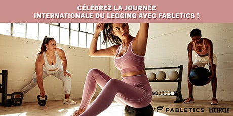 FABLETICS X LE CERCLE – International Legging Day Event tickets