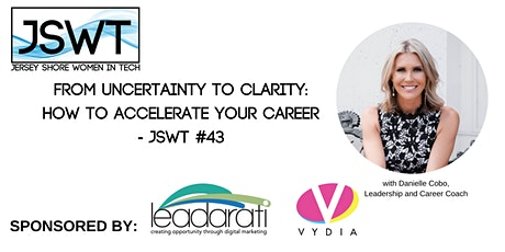 From Uncertainty to Clarity: How to Accelerate Your Career - JSWT #43 tickets