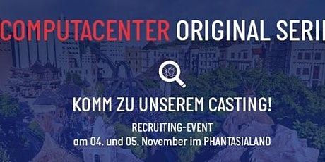 You Are Wanted - Recruiting Event im Phantasialand in Brühl Tickets