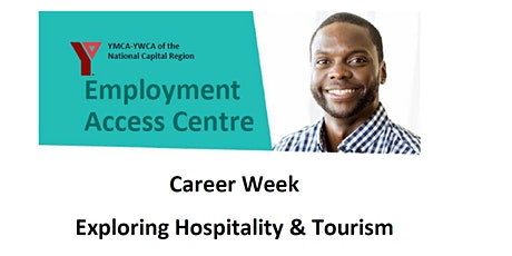 Career Week - Exploring Hospitality & Tourism tickets