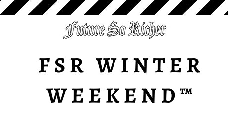 FSR WINTER WEEKEND™ — 11/5-11/7 tickets