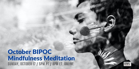 ONLINE :: Mindfulness Meditation for People of Color :: October 2021 biglietti