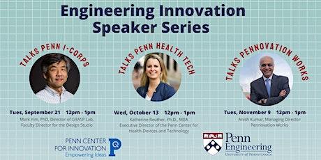 Engineering Innovation Speaker Series tickets
