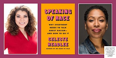 P&P Live! Celeste Headlee   SPEAKING OF RACE with Jenn White tickets