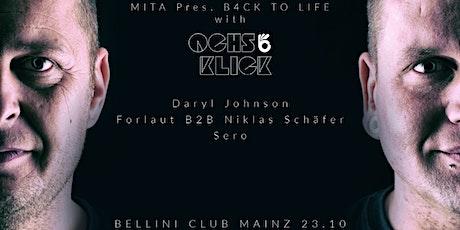 MITA Pres. BACK TO LIFE /w Ochs & Klick tickets