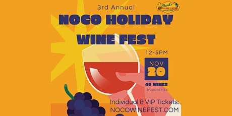 3rd Annual NoCo Holiday Wine Fest tickets