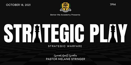 Better Me Academy Presents: Strategic Play tickets