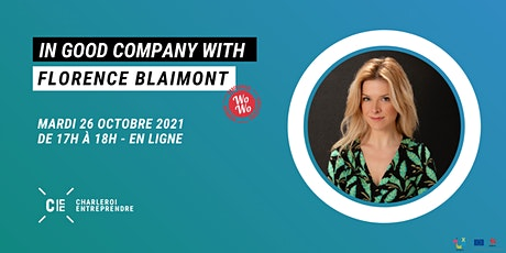 In Good Company with : Florence Blaimont de WoWo Community tickets