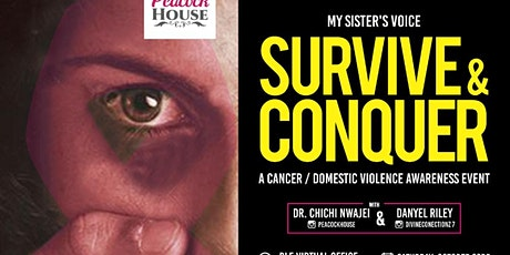 MY SISTER'S VOICE SURVIVE AND CONQUER tickets