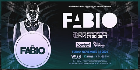 Fabio (UK) w/ Armanni Reign - IRIS @ Believe - Friday, November 12th tickets