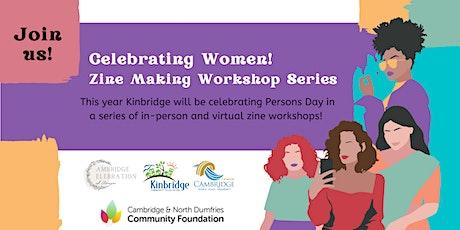 Celebrating Women: Zine Making Workshop Series! On ZOOM tickets
