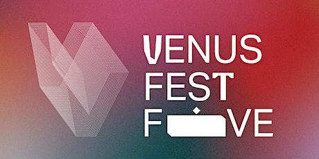 Venus Fest Five - Virtual Night One tickets
