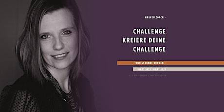 Challenge: Kreiere Deine Challenge & gewinne planbar Kunden Tickets
