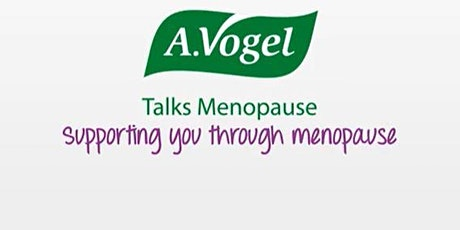 Menopause Talk with Eileen of A.Vogel tickets