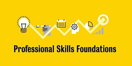 Professional Skills Foundations - Introductory Workshop tickets