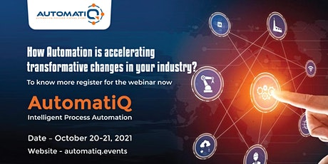 AutomatiQ - Automation Webinar Series tickets