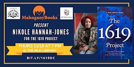 Nikole Hannah-Jones Discusses The 1619 Project tickets