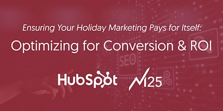 Ensuring Your Holiday Marketing Pays for Itself: Optimizing for Conversion tickets