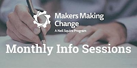 Makers Making Change Information Session tickets