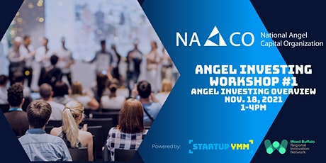 Angel Investing Workshop #1: Angel Investing Overview tickets
