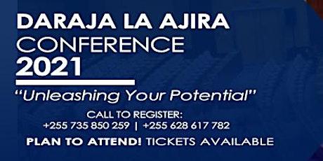 DARAJA LA AJIRA CONFERENCE 2021 tickets
