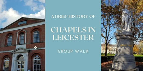 Group Walk - A brief history of Chapels in Leicester tickets