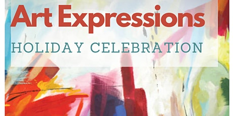 Art Expressions Annual Holiday Celebration tickets