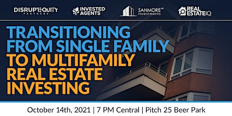 Transitioning From Single Family to Multifamily Real Estate Investing tickets