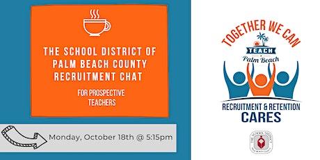 Palm Beach Schools Fall Teacher Recruitment Chat tickets