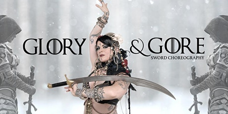 Glory & Gore  Sword Choreography with Belladonna tickets