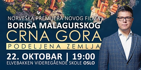 "Norveška premijera filma Borisa Malagurskog ""Crna Gora: Podeljena zemlja"" Tickets"