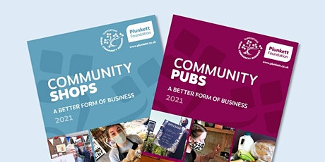 A Better Form of Business: Community Pubs and Shops - 2021 Reports Launch tickets
