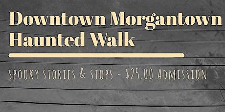 Downtown Morgantown Haunted Walk tickets