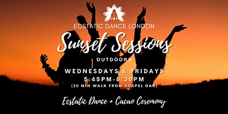 Ecstatic Dance London Sunset Sessions Wed & Fri - Outdoor Dance & Cacao tickets