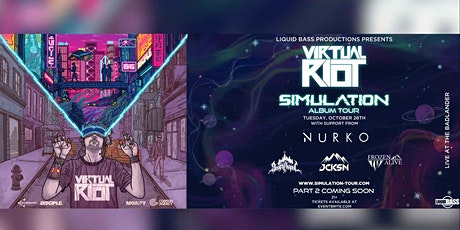Virtual Riot at The Badlander: The Simulation Tour tickets