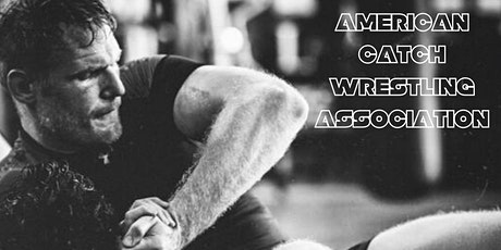 ACWA Catch Wrestling Tournament tickets