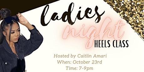Ladies Night Heels Class tickets
