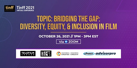 TINFF Virtual Conference – Bridging The Gap: Diversity, Equity & Inclusion tickets