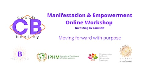 Manifestation & Empowerment Workshop. Investing In Yourself tickets