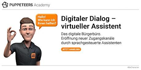 Digitaler Dialog - Neue Zugangskanäle durch virtuelle Assistenten Tickets