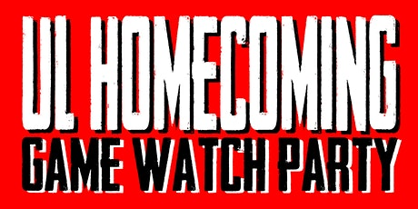 UL Homecoming Game Watch Party 18+(KOK Wing & Social Bar) tickets