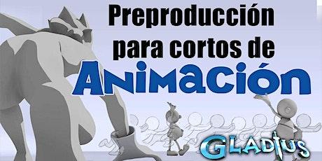 Preproducción para cortos de animación tickets