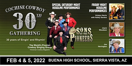 30th ANNUAL COCHISE COWBOY POETRY & MUSIC GATHERING (Saturday Night) tickets