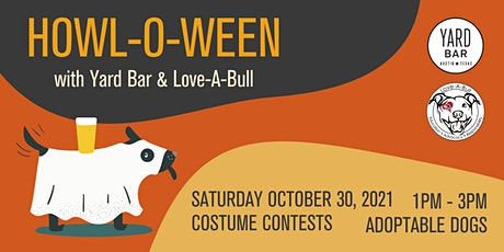 Howl-o-ween at Yard Bar - with Love-A-Bull! tickets
