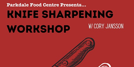 Knife Sharpening Workshop tickets
