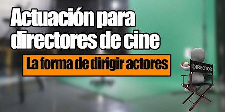 Actuación para directores de cine tickets