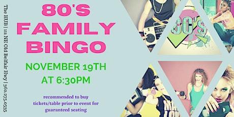 80's Family Bingo tickets