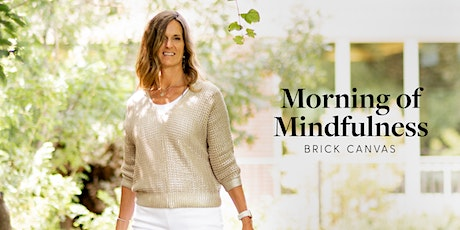 Morning of Mindfulness tickets